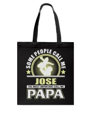 CALL ME JOSE PAPA THING SHIRTS Tote Bag tile