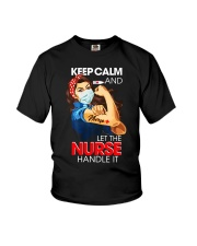 Keep Calm And Let The Nurse Handle It T-Shirt Youth T-Shirt thumbnail