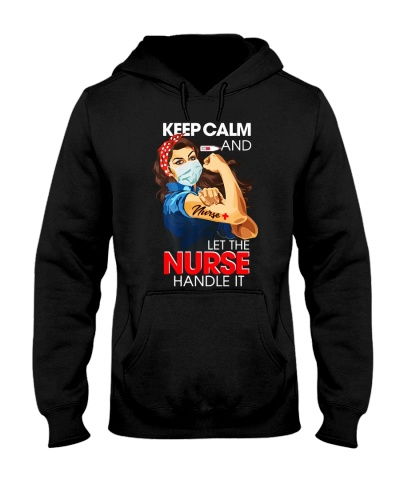 Keep Calm And Let The Nurse Handle It T-Shirt