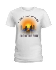 I get my power from the sun Ladies T-Shirt thumbnail