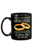 To my husband -I wish i could turn back the clock Mug back