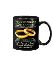 To my husband -I wish i could turn back the clock Mug front