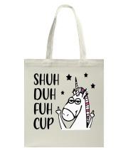 Shuh duh fuh cup - Unicorn Tote Bag thumbnail