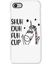 Shuh duh fuh cup - Unicorn Phone Case thumbnail