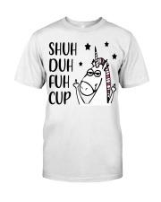 Shuh duh fuh cup - Unicorn Classic T-Shirt thumbnail