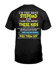 i'm the best stepdad ever Classic T-Shirt back