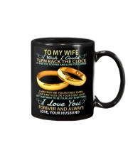 To my wife - I wish i could turn back the clock Mug front