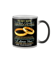 To my wife - I wish i could turn back the clock Color Changing Mug thumbnail