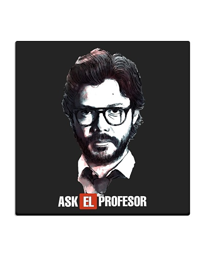 Ask the Profesor