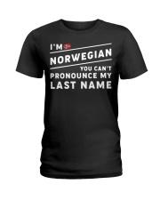 I'm norwegian you can't pronounce my last name Ladies T-Shirt thumbnail