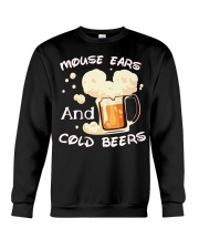 Mouse ears and cold beers  Crewneck Sweatshirt thumbnail