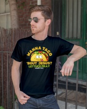 Wanna taco bout Jesus lettuce pray mark 1615 Classic T-Shirt lifestyle-mens-crewneck-front-2