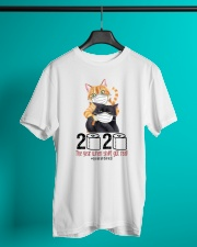 Cat 2020 The Year When Shit Got Real  Classic T-Shirt lifestyle-mens-crewneck-front-3