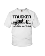 Trucker 2020 not quarantined  Youth T-Shirt thumbnail
