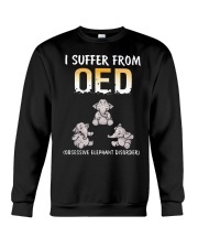 I Suffer From OED Obsessive Elephant Disorder Crewneck Sweatshirt tile