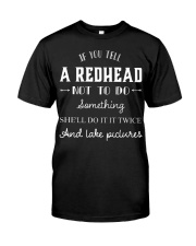 If you tell a redhead not to do something she'll d Premium Fit Mens Tee thumbnail