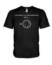 everyone is a photographer until V-Neck T-Shirt thumbnail
