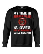 Firefighting my time in bunker gear is over Crewneck Sweatshirt thumbnail