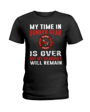 Firefighting my time in bunker gear is over Ladies T-Shirt thumbnail