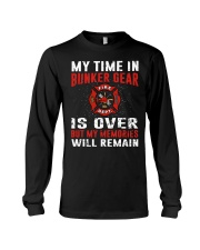 Firefighting my time in bunker gear is over Long Sleeve Tee thumbnail