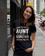 I have two titles aunt and godmother and I rock  Ladies T-Shirt lifestyle-women-crewneck-front-5