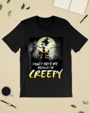 Halloween don't hate me because I'm creepy  Classic T-Shirt lifestyle-mens-crewneck-front-19