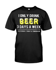 I only drink beer 3 days a week Premium Fit Mens Tee front