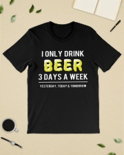 I only drink beer 3 days a week Premium Fit Mens Tee lifestyle-mens-crewneck-front-19