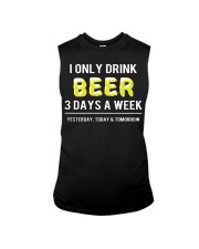 I only drink beer 3 days a week Sleeveless Tee thumbnail
