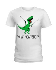 Dragon what now bitch  Ladies T-Shirt front