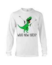 Dragon what now bitch  Long Sleeve Tee thumbnail