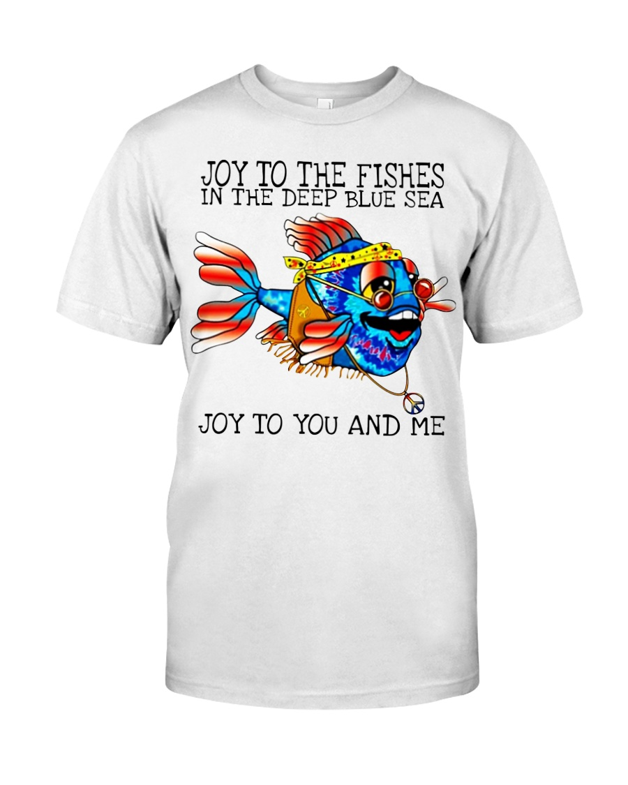 Joy to the fishes in the deep blue sea joy to you  Classic T-Shirt