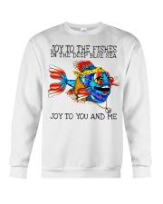 Joy to the fishes in the deep blue sea joy to you  Crewneck Sweatshirt thumbnail