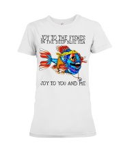 Joy to the fishes in the deep blue sea joy to you  Premium Fit Ladies Tee thumbnail
