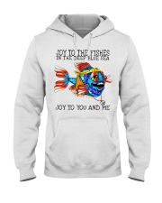 Joy to the fishes in the deep blue sea joy to you  Hooded Sweatshirt thumbnail