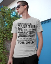 School bus driver is just a job title my job is ba Classic T-Shirt apparel-classic-tshirt-lifestyle-17