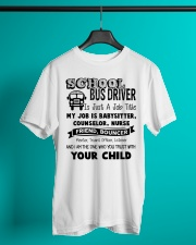 School bus driver is just a job title my job is ba Classic T-Shirt lifestyle-mens-crewneck-front-3
