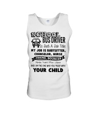 School bus driver is just a job title my job is ba Unisex Tank thumbnail
