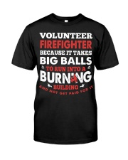 Volunteer firefighter because it takes big balls  Premium Fit Mens Tee front