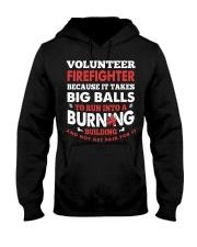 Volunteer firefighter because it takes big balls  Hooded Sweatshirt thumbnail