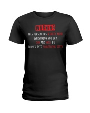 Warning this person has a dirty mind everything  Ladies T-Shirt thumbnail