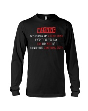 Warning this person has a dirty mind everything  Long Sleeve Tee thumbnail