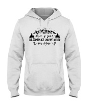 Once a year go someplace you've never been before Hooded Sweatshirt thumbnail