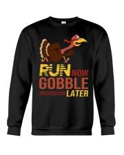 Run now gobble later Crewneck Sweatshirt thumbnail