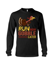 Run now gobble later Long Sleeve Tee thumbnail