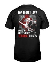 Knights Templar for those I love I will do Classic T-Shirt back