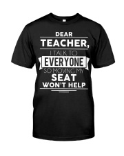 Dear teacher i talk to everyone so moving my seat Premium Fit Mens Tee thumbnail