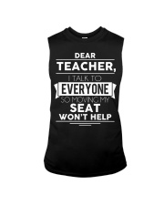 Dear teacher i talk to everyone so moving my seat Sleeveless Tee thumbnail