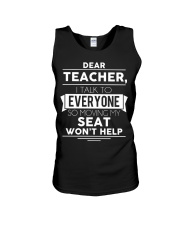 Dear teacher i talk to everyone so moving my seat Unisex Tank thumbnail