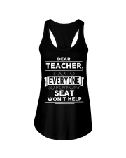 Dear teacher i talk to everyone so moving my seat Ladies Flowy Tank thumbnail